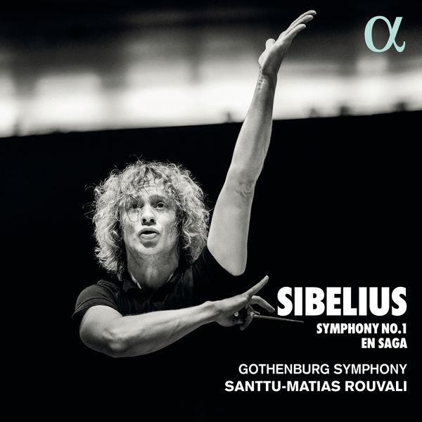 Santtu-Matias Rouvali - Sibelius : Symphony No. 1 - En saga