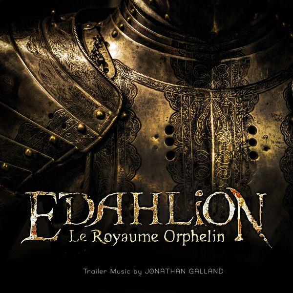 Jonathan Galland - Edahlion (Trailer 1)
