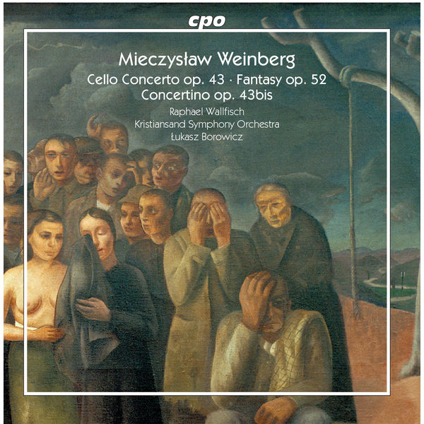 Raphael Wallfisch - Weinberg: Works for Cello & Orchestra