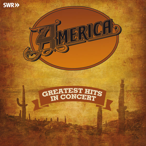 America|Greatest Hits - In Concert  (Live)