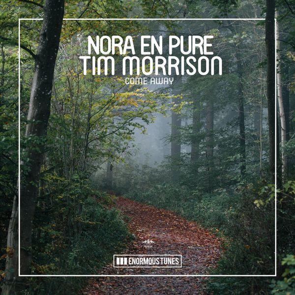 Nora En Pure - Come Away
