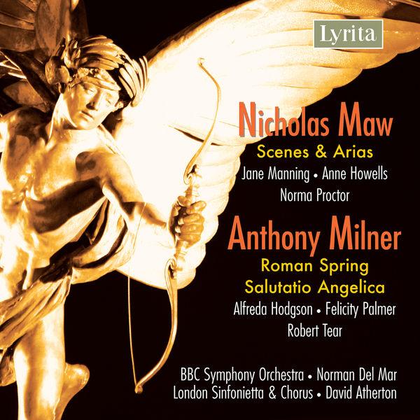 Jane Manning - Maw: Scenes and Arias - Milner: Salutatio Angelica - Roman Spring