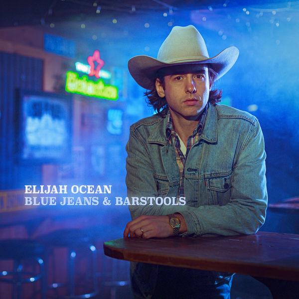 Elijah Ocean - Blue Jeans & Barstools