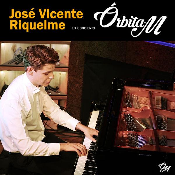 José Vicente Riquelme - Concierto Órbita M (En Directo)