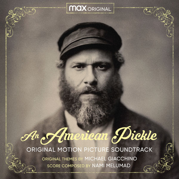 Michael Giacchino - An American Pickle (Original Motion Picture Soundtrack)