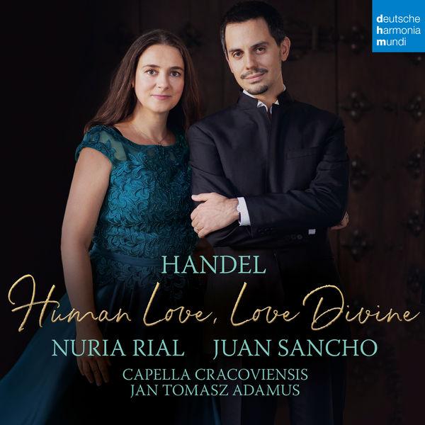 Núria Rial Handel - Human love, Love divine