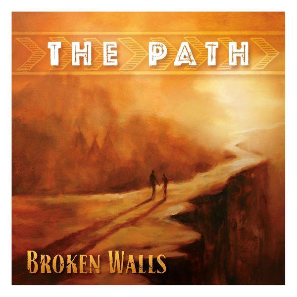 Broken Walls - The Path