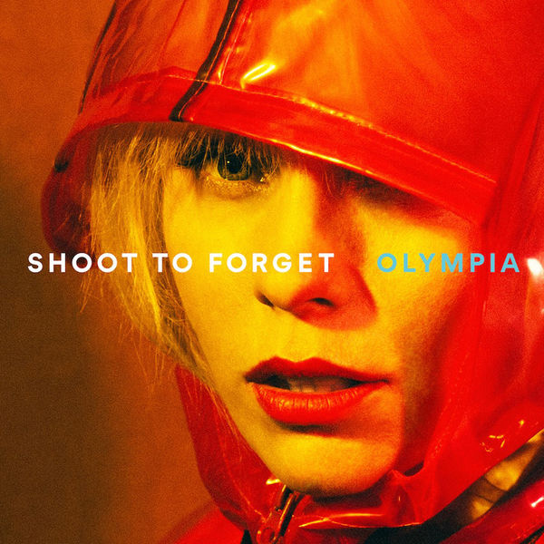 Olympia - Shoot To Forget