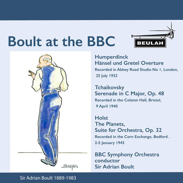 Sir Adrian Boult - Boult at The BBC