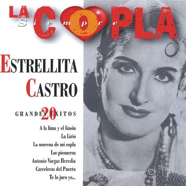 Estrellita Castro - La Copla, Siempre