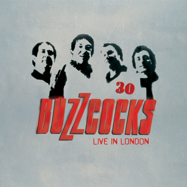 Buzzcocks|30: Live In London (Live, The Forum, London, 2 December 2006)