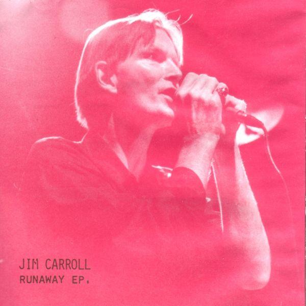 Jim Carroll - Runaway