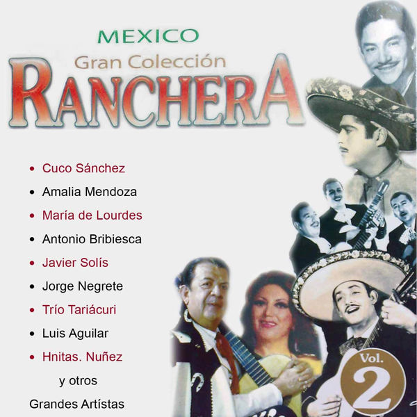 Antonio Bribiesca - Mexico Gran Colección Ranchera - Antonio Bribiesca