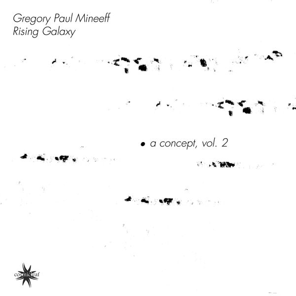 Gregory Paul Mineeff - A Concept, Vol. 2