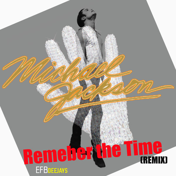 Michael Jackson - Remeber the Time