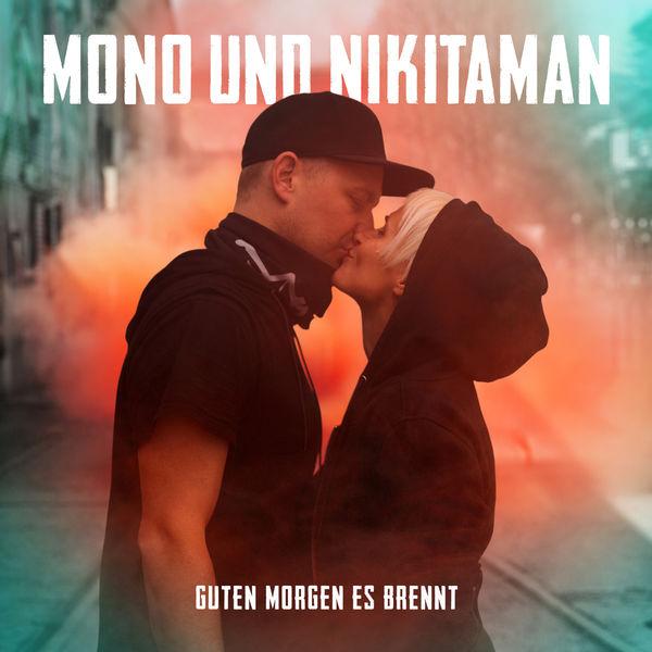 Album Guten Morgen Es Brennt Mono Nikitaman Qobuz