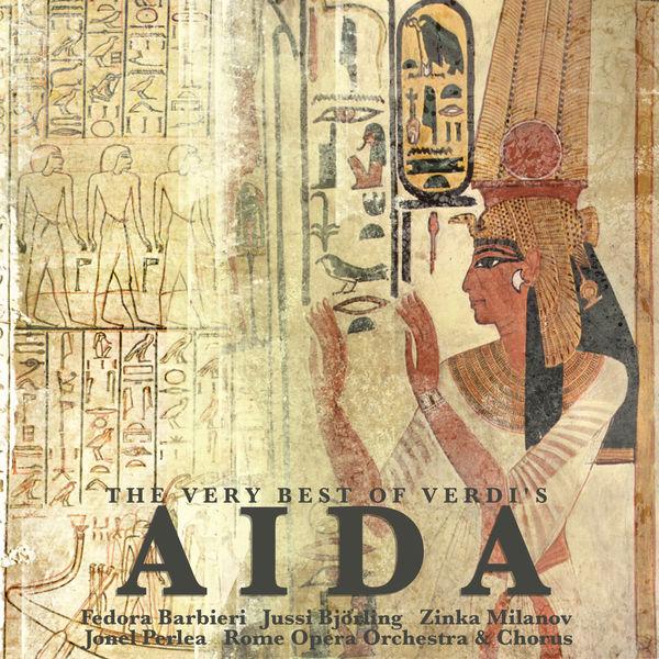 Giuseppe Verdi - The Very Best of Verdi's Aida