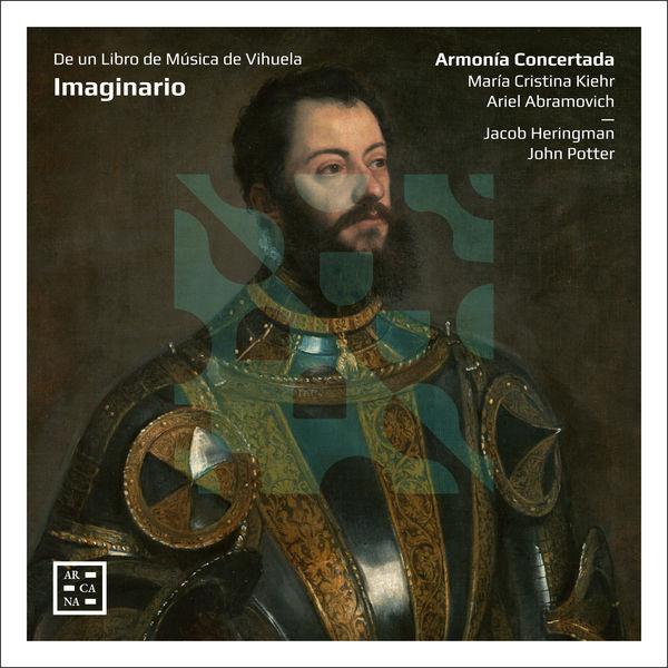 Armonía Concertada - Imaginario: De un libro de música de vihuela