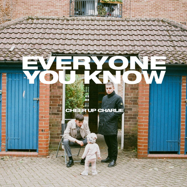 Everyone You Know - Cheer Up Charlie - EP