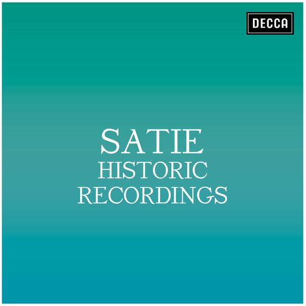 Erik Satie - Satie: Historic Recordings