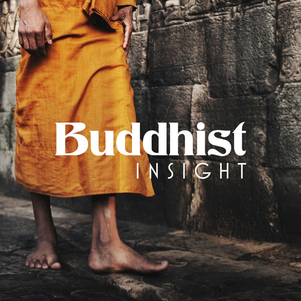 Buddha Lounge - Buddhist Insight – Music for Meditation Practice and and Yoga Exercises
