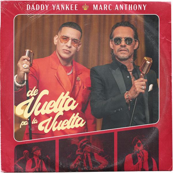 Daddy Yankee - De Vuelta Pa' La Vuelta