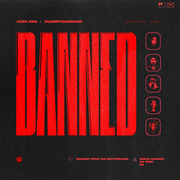 josh pan - Banned From the Motherland (feat. Jay Park, Simon D, G2) - Single
