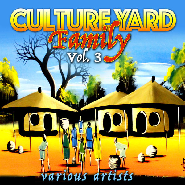 Various Artists - Culture Yard Family, Vol. 3