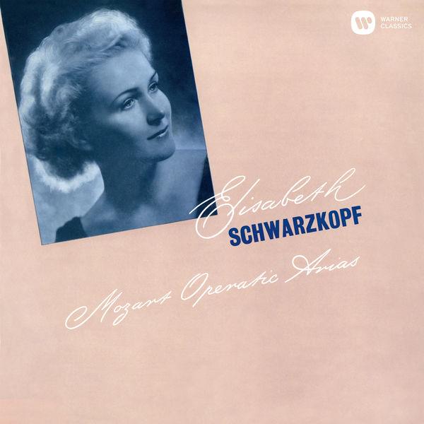 Elisabeth Schwarzkopf - Mozart: Operatic Arias