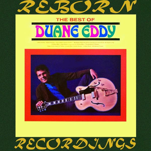 Duane Eddy - The Best of Duane Eddy (HD Remastered)