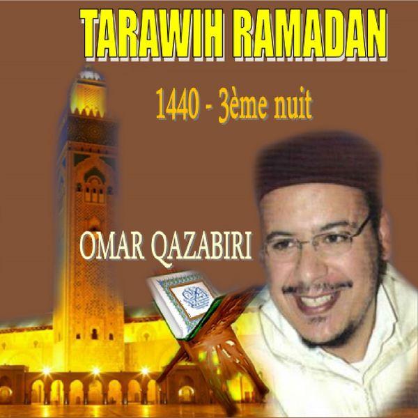 Omar Qazabiri - Tarawih Ramadan 1440 - 3ème nuit (Quran)
