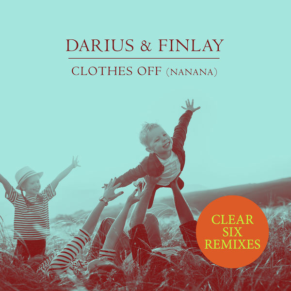 Darius & Finlay - Clothes Off (Nanana)