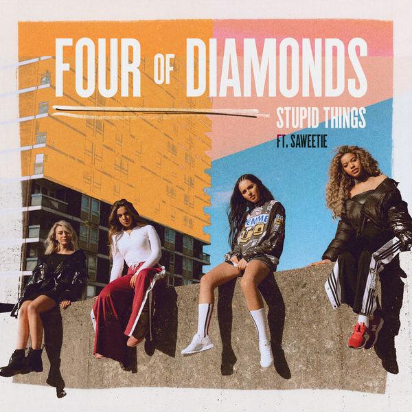 Four Of Diamonds - Stupid Things
