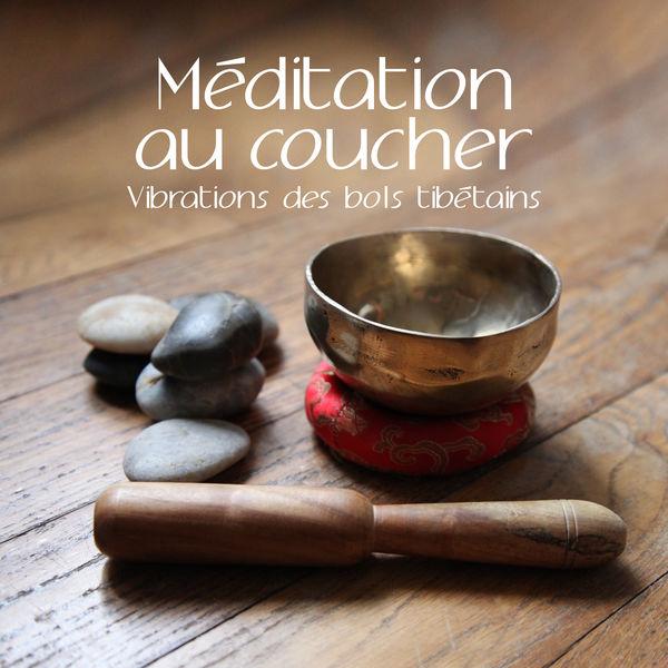 Buddhist méditation académie - Méditation au coucher - Vibrations des bols tibétains pour relaxation spirituelle et équilibre profond: Détendez-vous et dormez bien