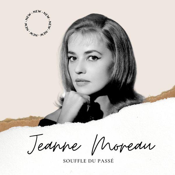 Jeanne Moreau Jeanne Moreau - Souffle du Passé