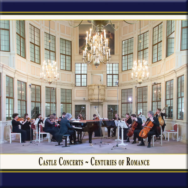 Franz Vorraber - Castle Concerts: Centuries of Romance (Live)