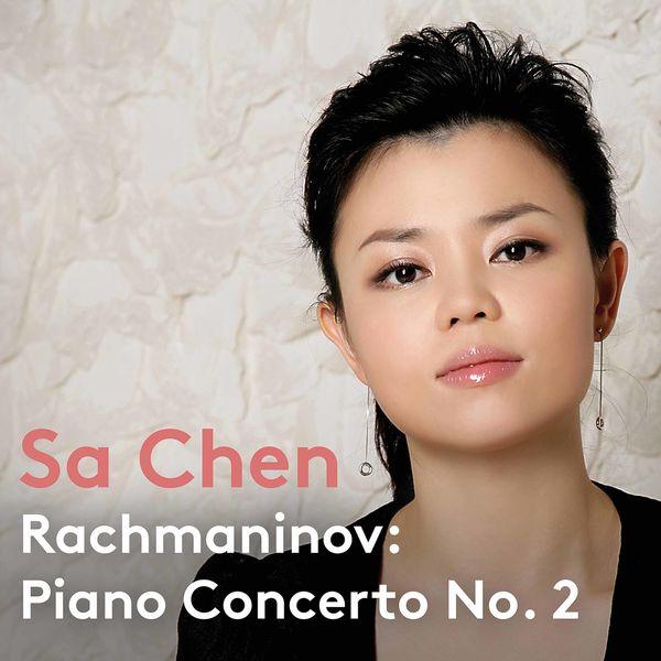 Sa Chen - Rachmaninoff: Piano Concerto No. 2 in C Minor, Op. 18