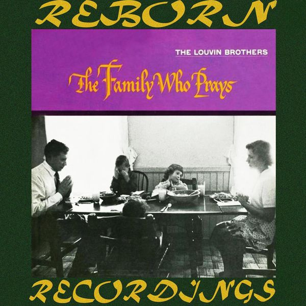 The Louvin Brothers - The Family Who Prays (HD Remastered)