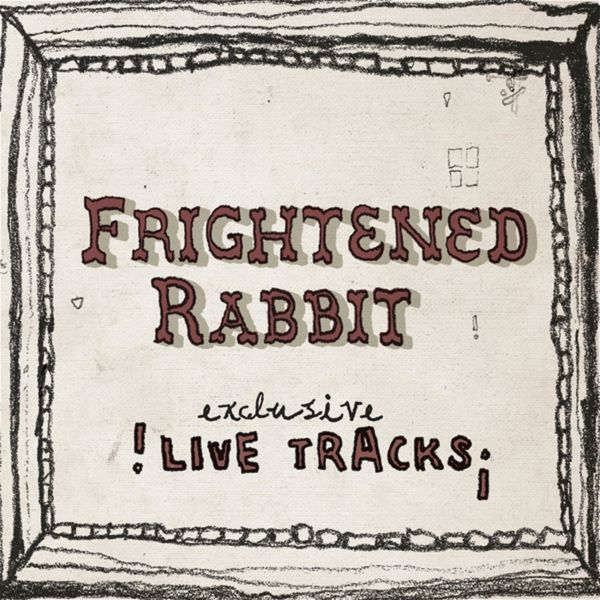 Frightened Rabbit - Live at the Mill