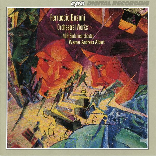 NDR Sinfonieorchester - Busoni: Orchestral Works