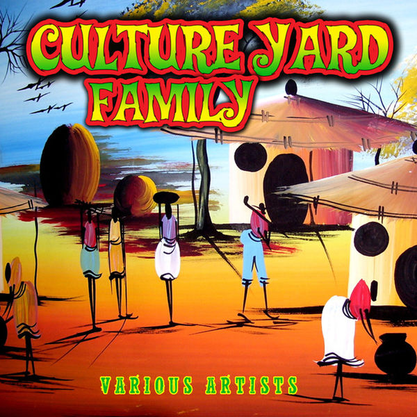 Various Artists - Culture Yard Family