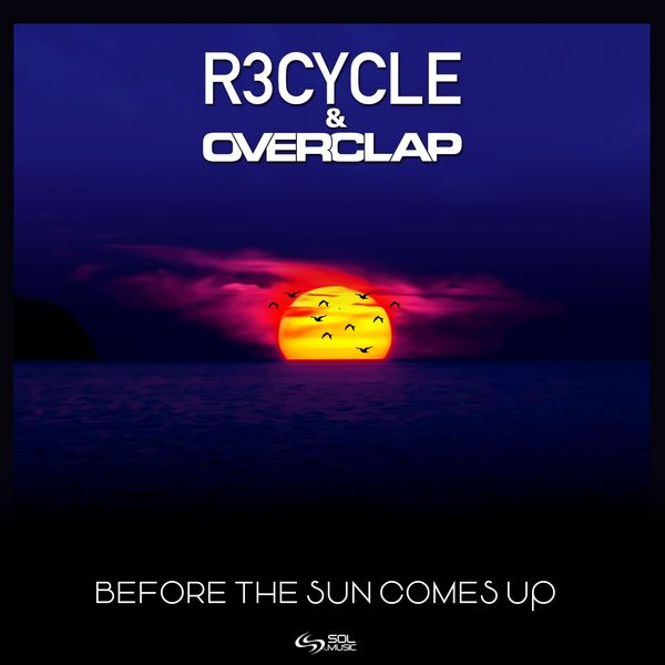 R3cycle - Before the Sun Comes Up