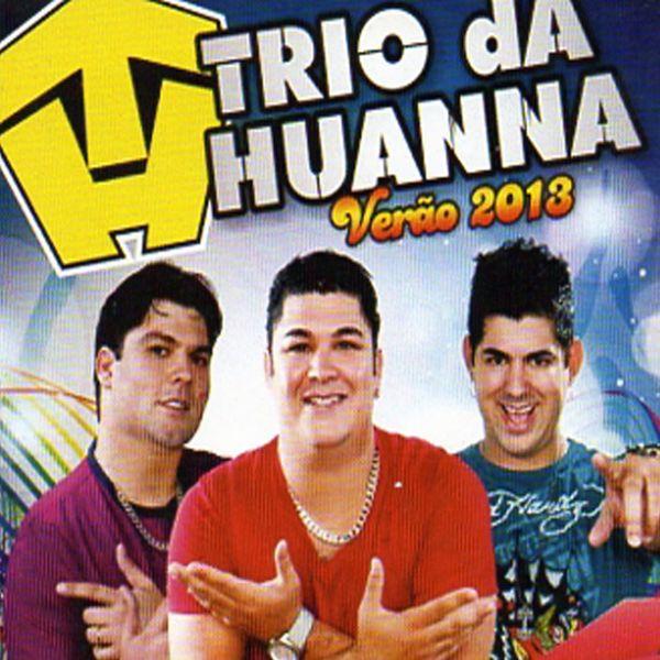 cd verao 2013 trio da huanna