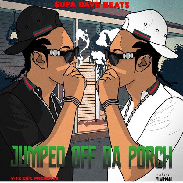 $upa Dave Beat$ - Jumped off da Porch