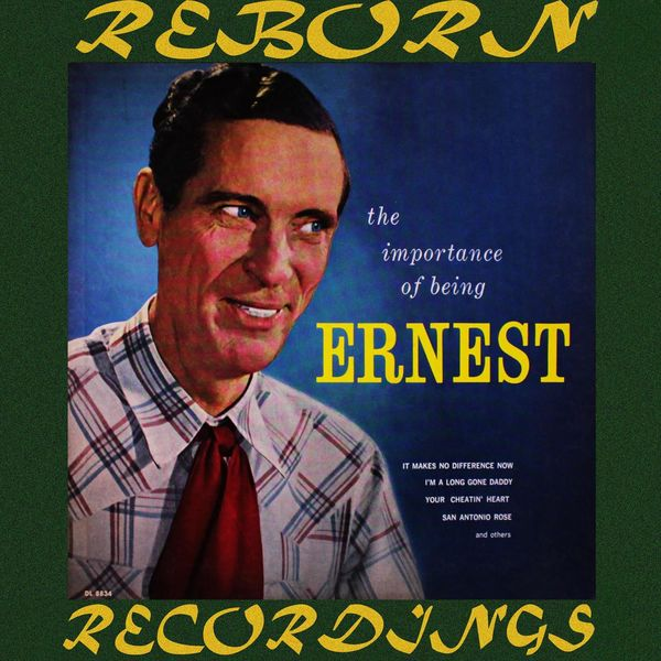 Ernest Tubb - The Importance of Being Ernest (HD Remastered)