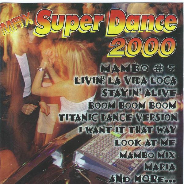 Various Artists - Max Super Dance 2000