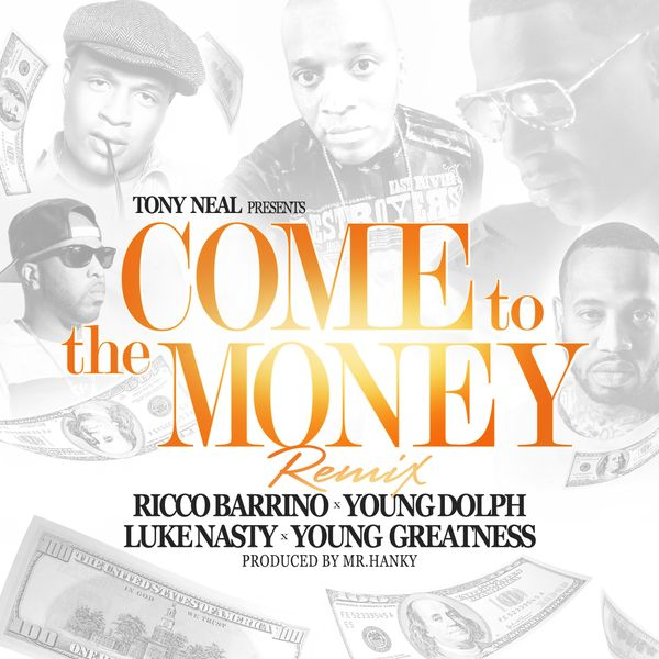 Young Dolph - Come to the Money (Remix) [feat. Ricco Barrino] - Single