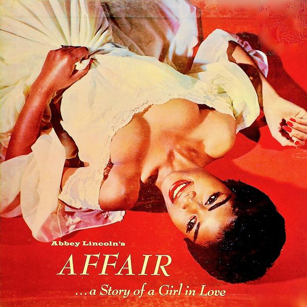 Abbey Lincoln - Abbey Lincoln's Affair...A Story Of A Girl In Love