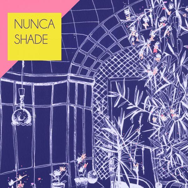 Nunca Shade - Nunca Shade
