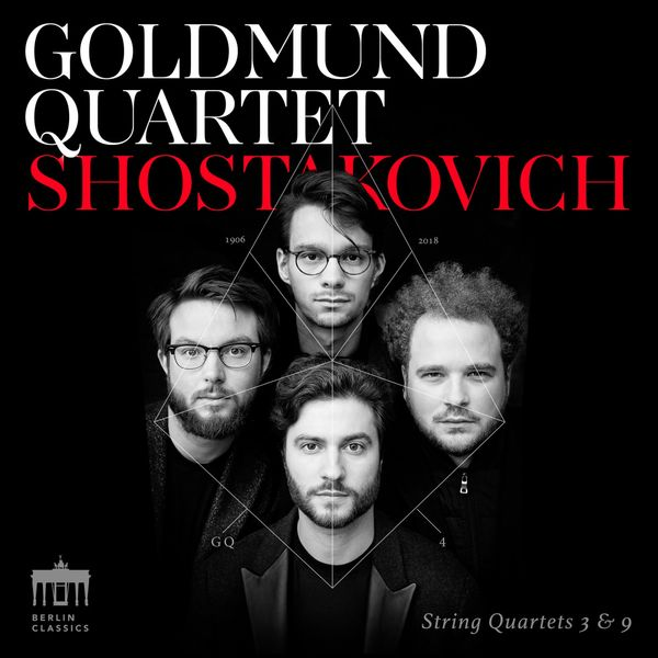 Goldmund Quartet - Shostakovich String Quartets 3 & 9